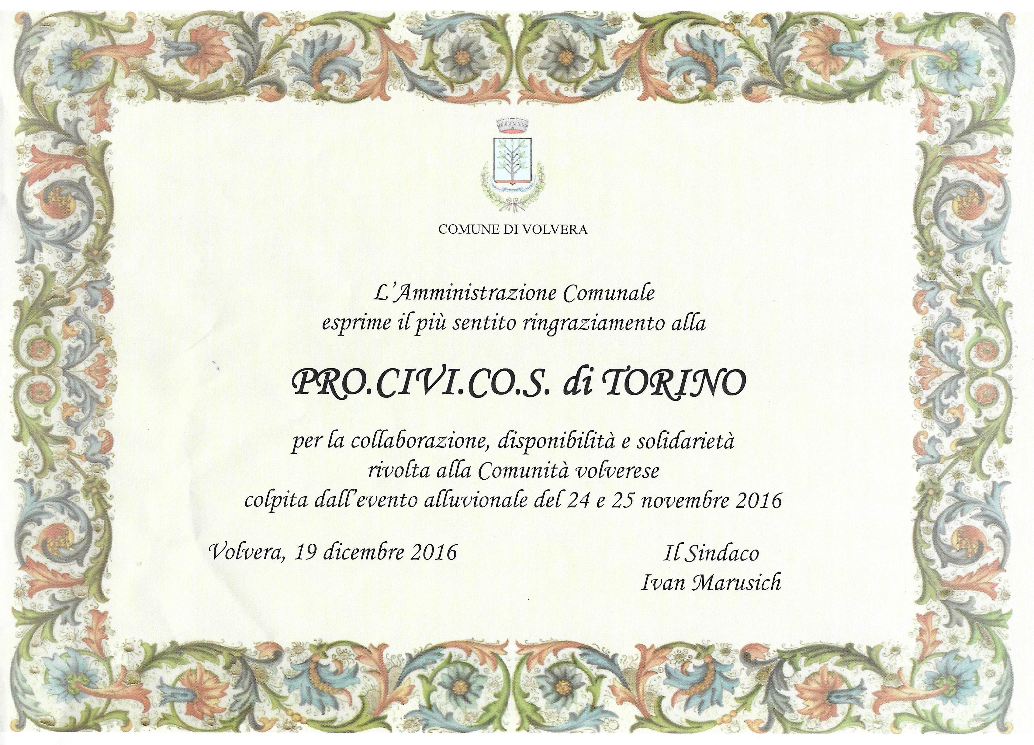 Amministrazione Comunale di Volvera e il suo riconoscimento alla PROCIVICOS per l'emergenza alluvionale del 24/25 novembre 2016
